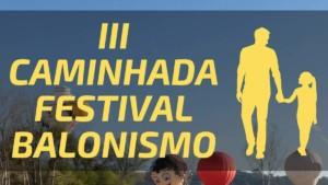 III Caminhada Festival Balonismo