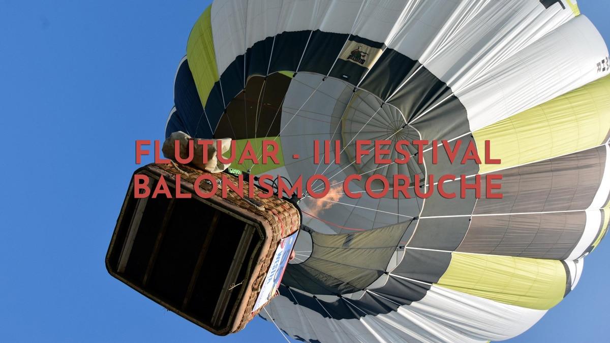 Flutuar Festival Balonismo Coruche